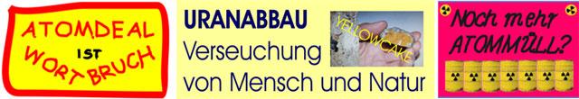 Wortbruch Uranabbau Atommüll