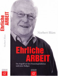 Ehrliche Arbeit Norbert Blüm